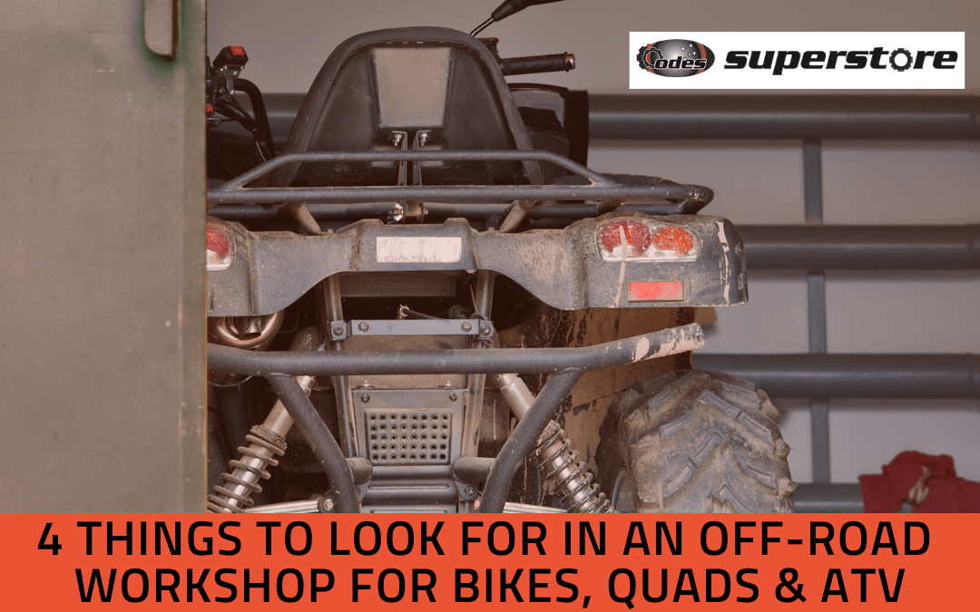 4 Things to Look for in an Off-road Workshop for Bikes, Quads & ATV