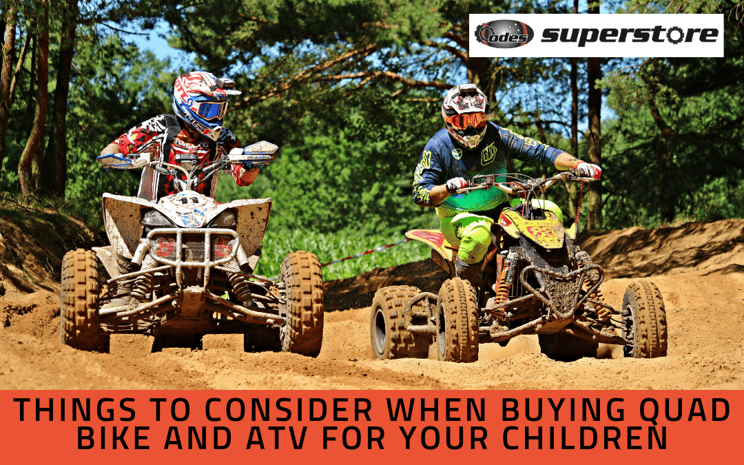 Things to Consider When Buying a Quad Bike and ATV for Your Children